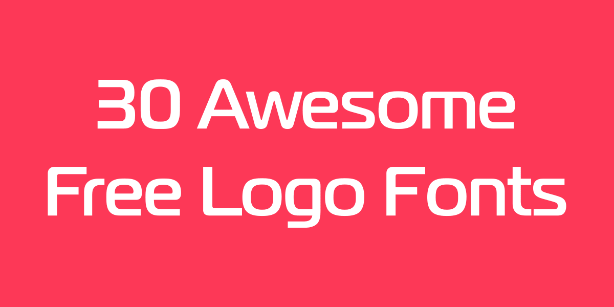 30 best free fonts for your logo logaster