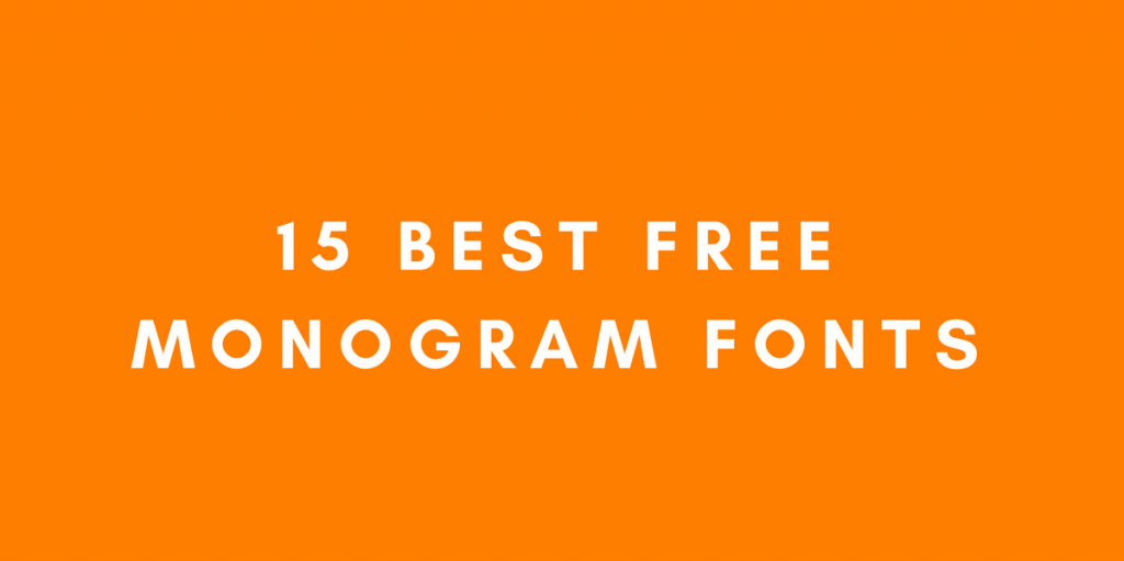 15 Best Free Monogram Fonts for your projects | Logo Design