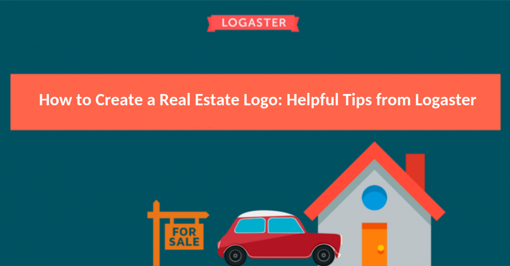 How to Create A real estate Logo